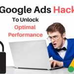 3 Google Ads Hacks to Help Unlock Optimal Performance
