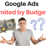 How to Resolve the Google Ads 'Limited by Budget' Issue and Increase Sales and Revenue