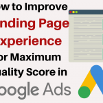 Google Ads Landing Page Experience: How to Get an Above Average Rating and Maximise Your Quality Score